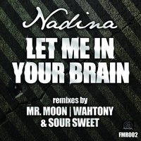 Let Me In Your Brain Ep — Nadina