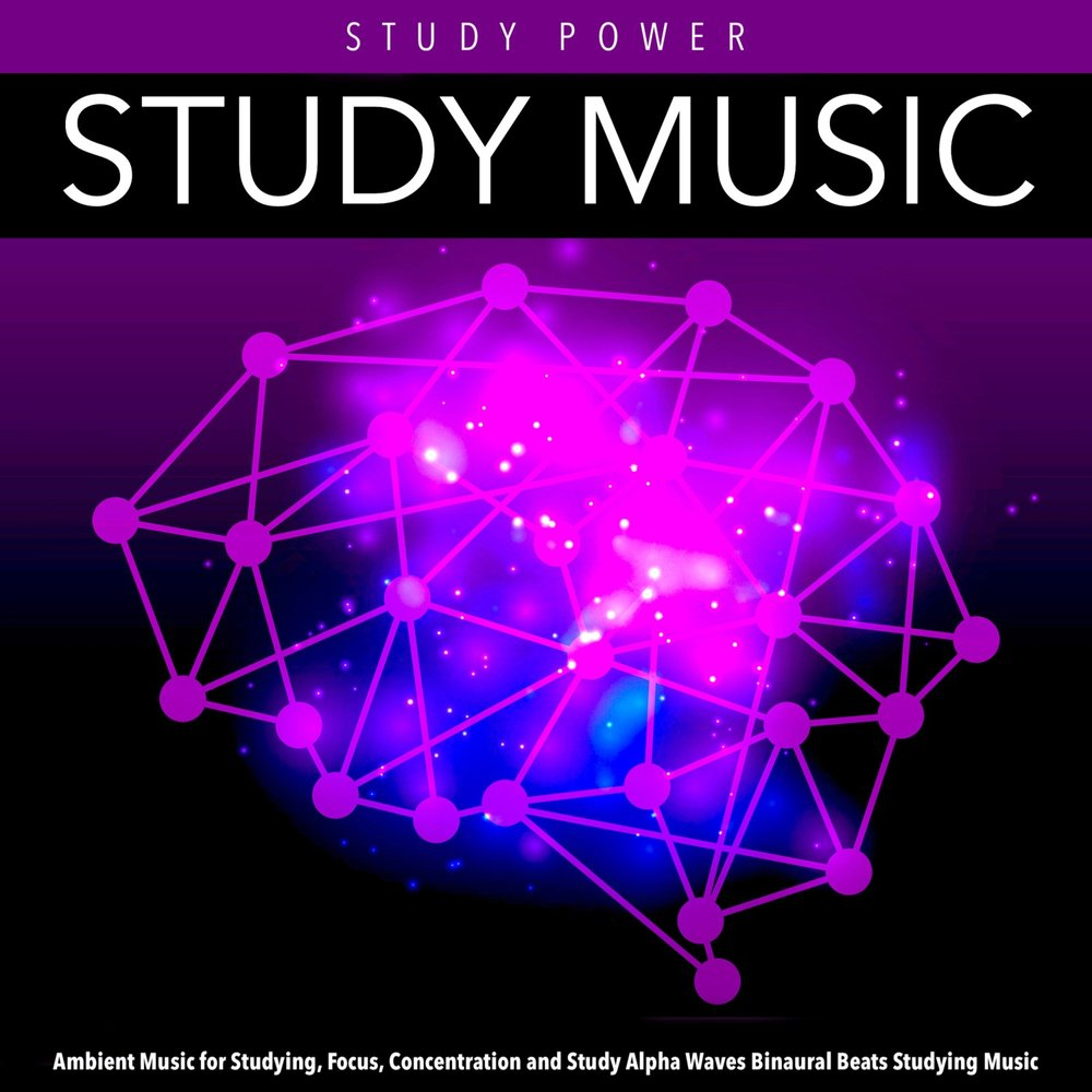 Study Music: Ambient Music for Studying, Focus