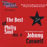 The Best of Philly Soul, Vol. 4 — Johnny Caswell