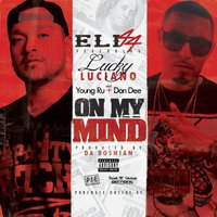 On My Mind (feat. Don Dee & Young Ru) — Lucky Lucciano, Don Dee, Young Ru, Eli44