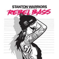 Rebel Bass — Stanton Warriors