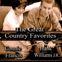The Great Country Favorites — Hank Williams Jr., Connie Francis