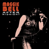 After Midnight — Maggie Bell