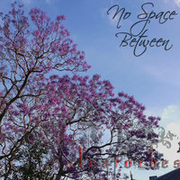 No Space Between - Single — Alex Forbes