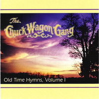 Old time hymns vol 1 chuck wagon gang