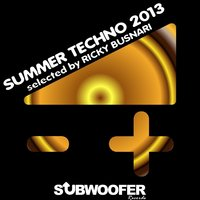 Subwoofer Records Presents Summer Techno 2013 — сборник