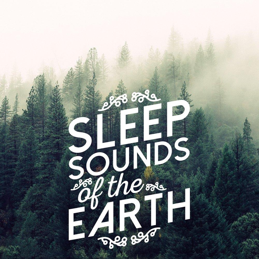 Sleep Sounds of the Earth — Sounds of Nature for Deep Sleep