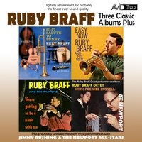 Three Classic Albums Plus (Hi-Fi SaluteTo Bunny / Easy Now / You're Getting To Be A Habit With Me) — Ruby Braff