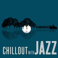 Chillout with Jazz — Bar Music Chillout Café