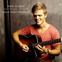 Hold You Tonight — Dan Olsen