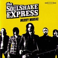 Heavy music — The soulshake express