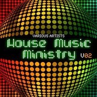 House Music Ministry, Vol. 2 — сборник