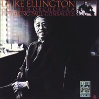 Duke Ellington And His Orchestra Featuring Paul Gonsalves — Duke Ellington, Paul Gonsalves