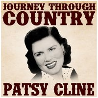 Journey Through Country - Patsy Cline — Patsy Cline