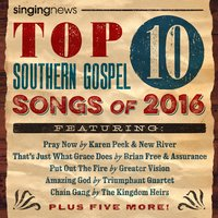 Singing News Top 10 Southern Gospel Songs of 2016 — сборник