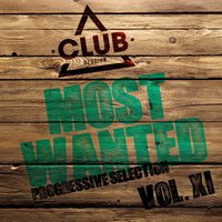 Most Wanted - Progressive Selection, Vol. 11 — сборник