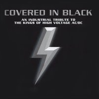 Covered In Black - An Industrial Tribute To The Kings Of High Voltage AC/DC — сборник