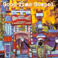 Good Time Gospel — сборник