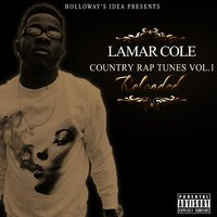 Country Rap Tunes, Vol. 1 (Reloaded) — Lamar Cole