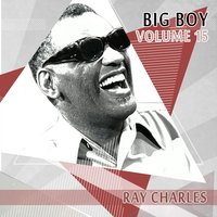 Big Boy Ray Charles, Vol. 15 — сборник