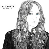 Anxiety — Ladyhawke