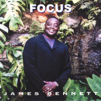 Focus — James Bennett