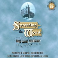 Spreading The Word:  Early Gospel Recordings (D) — сборник
