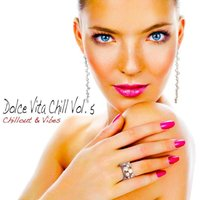 Dolce Vita Chill, Vol. 5 — сборник