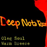 Warm Breeze — Oleg Soul