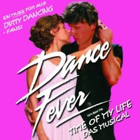 Dance Fever - Dirty Dancing — The Musical Starlight Ensemble