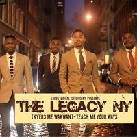 Kyere Me Wakwan (Teach Me Your Ways) — The Legacy NY