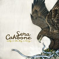 Only As The Day Is Long — Sera Cahoone