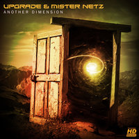 Another Dimension — Mister Netz, Upgarde, Upgarde & Mister Netz
