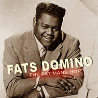 The Fat Mans Hop — Fats Domino