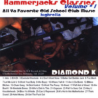 Hammerjacks Classics — Diamond K