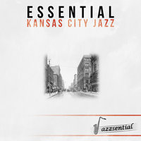 Essential Kansas City Jazz — Bennie Moten