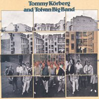 Walk between the raindrops — Tommy Körberg, Tolvan Big Band