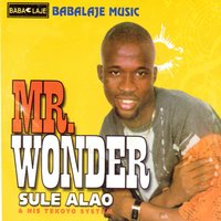 Mr. Wonder — Sule Alao & his Tekoyo System