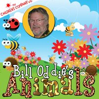 Bill Oddie's Animals — Robert Howes, The Children's Company Band, Bill Oddie, Bill Oddie | Robert Howes | The Children's Company Band