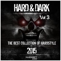 Hard & Dark 2015, Vol. 3 — сборник