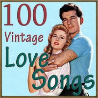 100 Vintage Love Songs — сборник