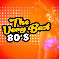 The Very Best 80s — Compilation Années 80