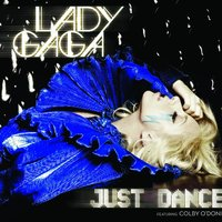 Just Dance — Lady Gaga, Colby O'Donis