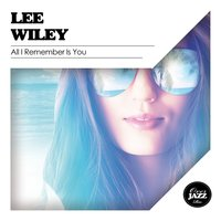All I Remember Is You — Джордж Гершвин, Lee Wiley