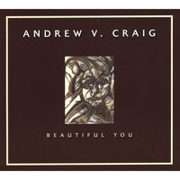 Beautiful You — Andrew V Craig