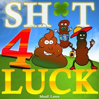 Shit 4 Luck — MonE Lavee