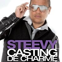 Casting de charme — Steevy