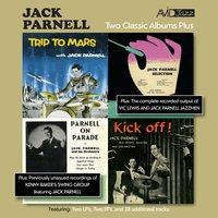 Two Classic Albums Plus Two Ep's (Trip To Mars / Jack Parnell Selection / Parnell On Parade / Kick Off!) — Jack Parnell