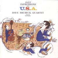 Jazz Impressions Of The USA — Dave Brubeck Quartet Featuring Paul Desmond