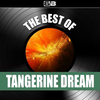 The Best of Tangerine Dream — Tangerine Dream